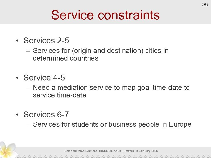 154 Service constraints • Services 2 -5 – Services for (origin and destination) cities