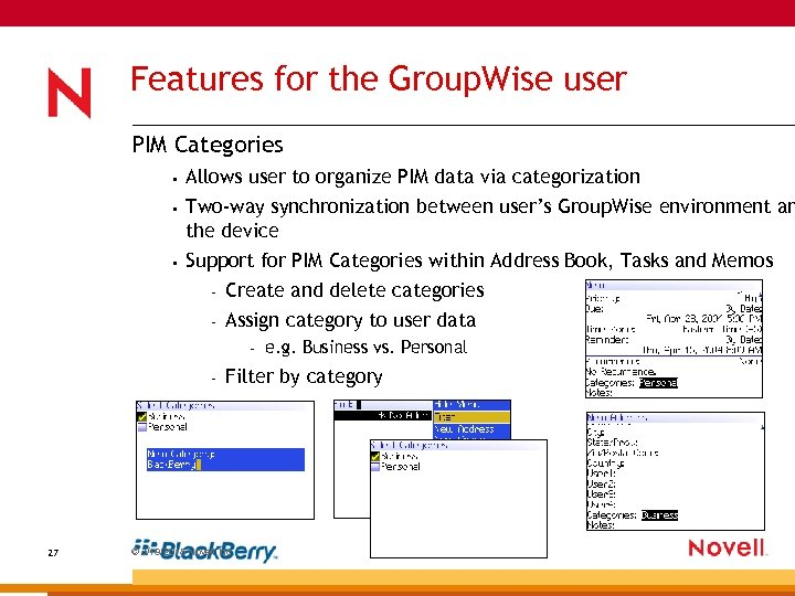 Features for the Group. Wise user PIM Categories • Allows user to organize PIM