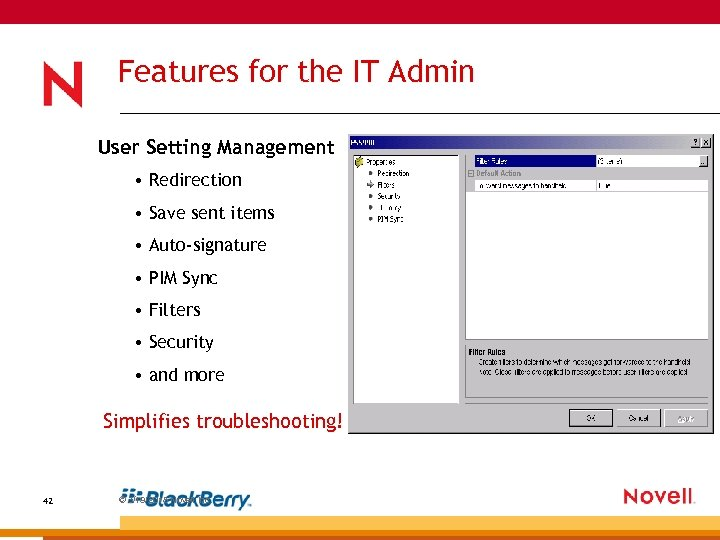 Features for the IT Admin User Setting Management • Redirection • Save sent items