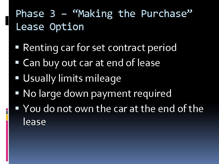 """Phase Lease 3 – """"Making the Purchase"""" Option Renting car for set contract period"""
