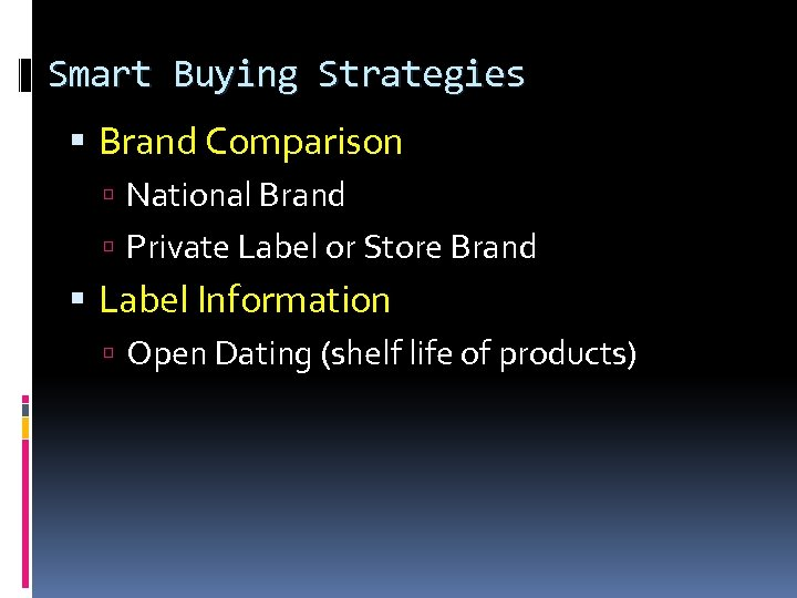 Smart Buying Strategies Brand Comparison National Brand Private Label or Store Brand Label Information