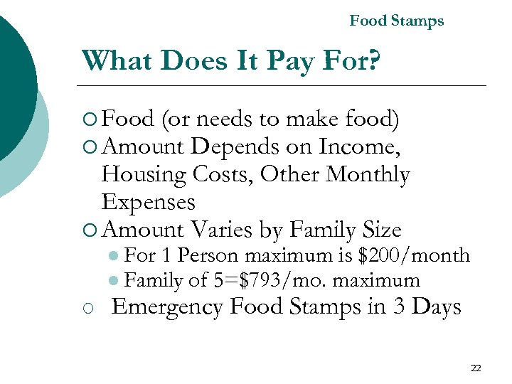 Food Stamps What Does It Pay For? ¡ Food (or needs to make food)