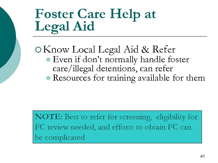 Foster Care Help at Legal Aid ¡ Know Local Legal Aid & Refer l