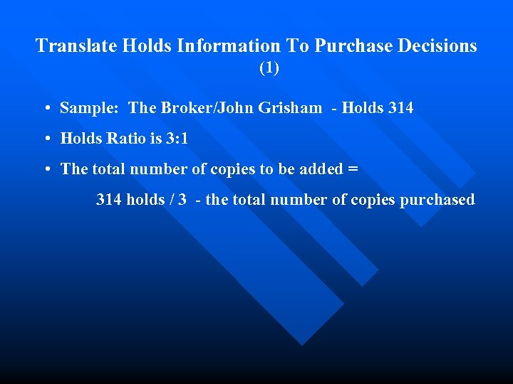 Translate Holds Information To Purchase Decisions (1) • Sample: The Broker/John Grisham - Holds