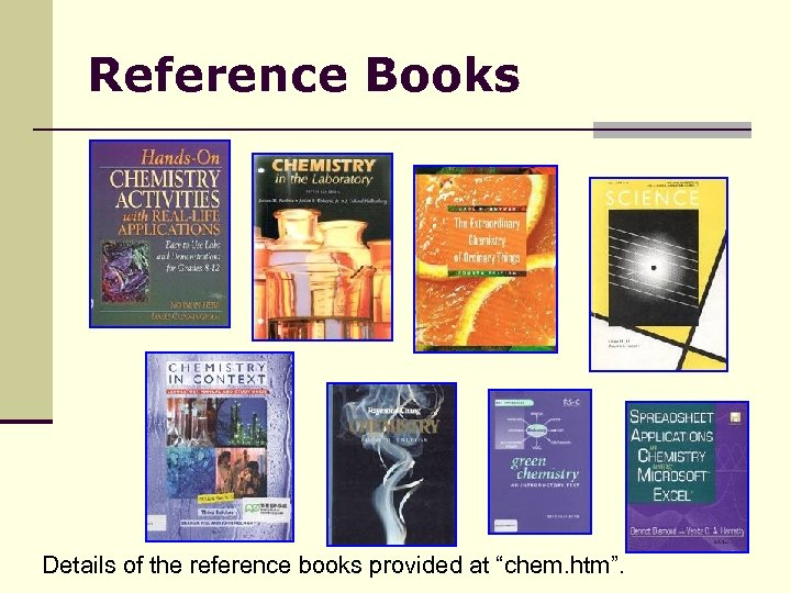 "Reference Books Details of the reference books provided at ""chem. htm""."