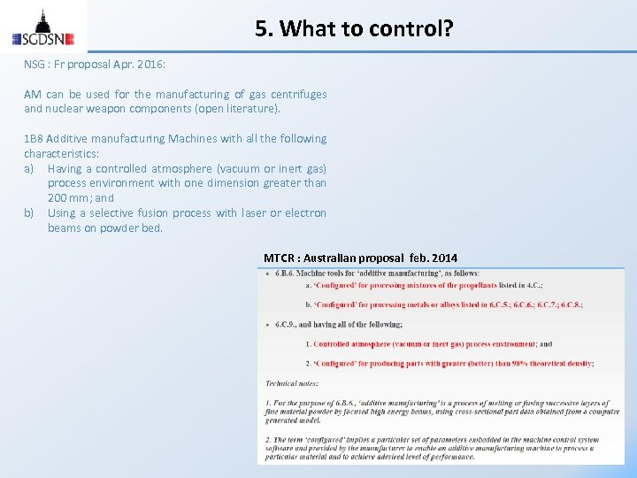 5. What to control? NSG : Fr proposal Apr. 2016: AM can be used