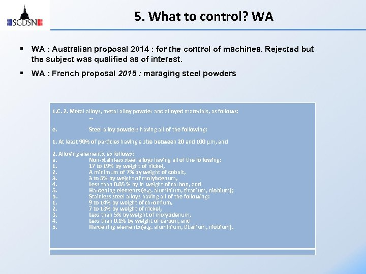 5. What to control? WA § WA : Australian proposal 2014 : for the