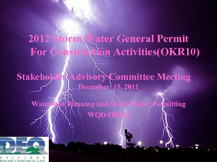 2012 Storm Water General Permit For Construction Activities(OKR 10) Stakeholder Advisory Committee Meeting December