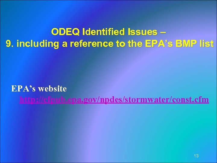 ODEQ Identified Issues – 9. including a reference to the EPA's BMP list EPA's