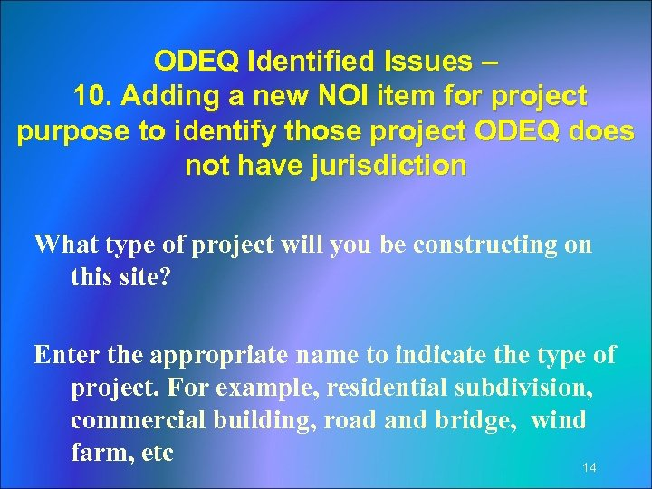 ODEQ Identified Issues – 10. Adding a new NOI item for project purpose to