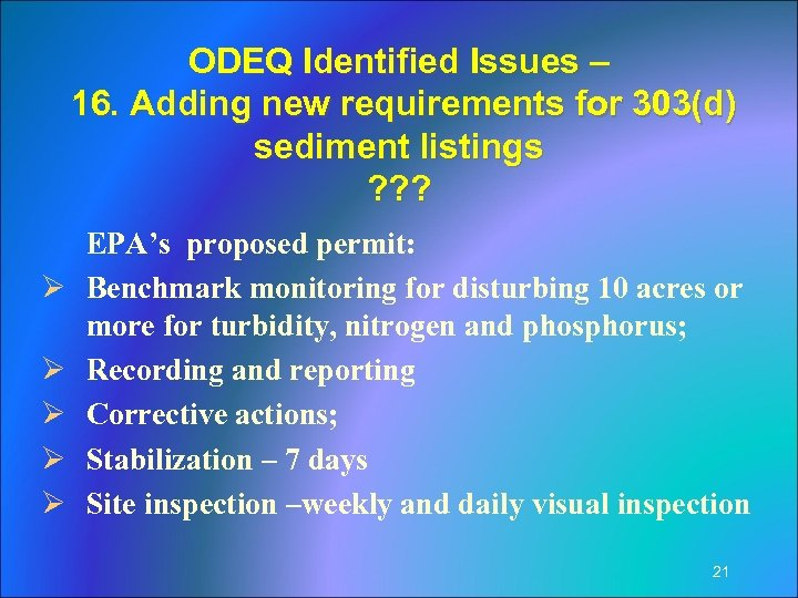ODEQ Identified Issues – 16. Adding new requirements for 303(d) sediment listings ? ?