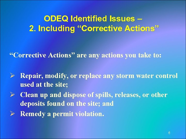"ODEQ Identified Issues – 2. Including ""Corrective Actions"" are any actions you take to:"