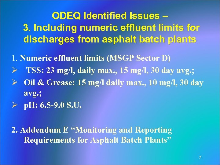 ODEQ Identified Issues – 3. Including numeric effluent limits for discharges from asphalt batch