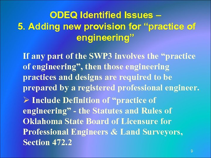 "ODEQ Identified Issues – 5. Adding new provision for ""practice of engineering"" If any"