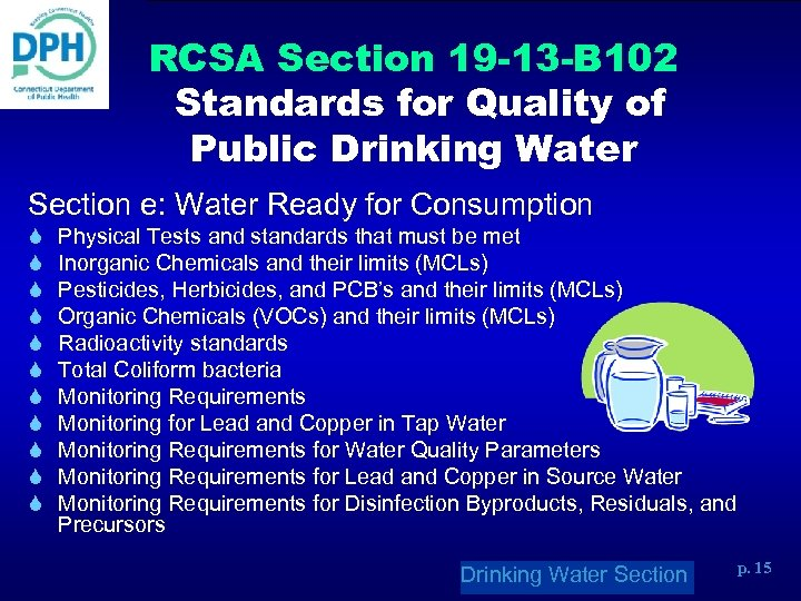 RCSA Section 19 -13 -B 102 Standards for Quality of Public Drinking Water Section