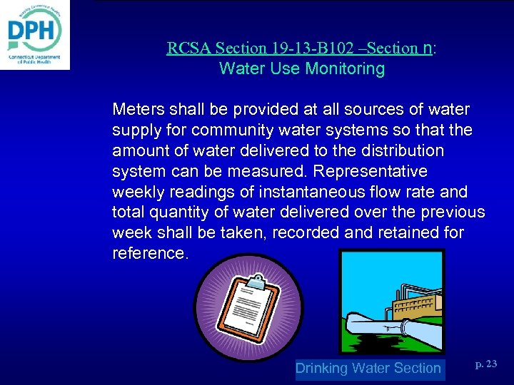 RCSA Section 19 -13 -B 102 –Section n: Water Use Monitoring Meters shall be