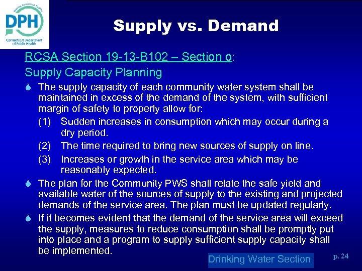 Supply vs. Demand RCSA Section 19 -13 -B 102 – Section o: Supply Capacity