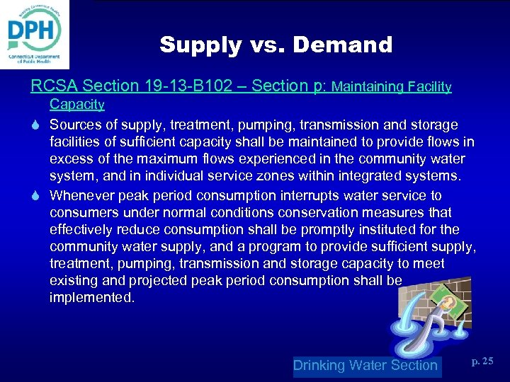 Supply vs. Demand RCSA Section 19 -13 -B 102 – Section p: Maintaining Facility