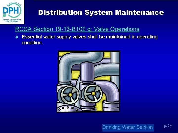 Distribution System Maintenance RCSA Section 19 -13 -B 102 q: Valve Operations S Essential