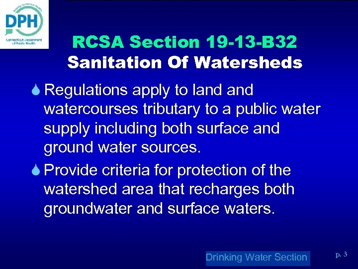 RCSA Section 19 -13 -B 32 Sanitation Of Watersheds S Regulations apply to land