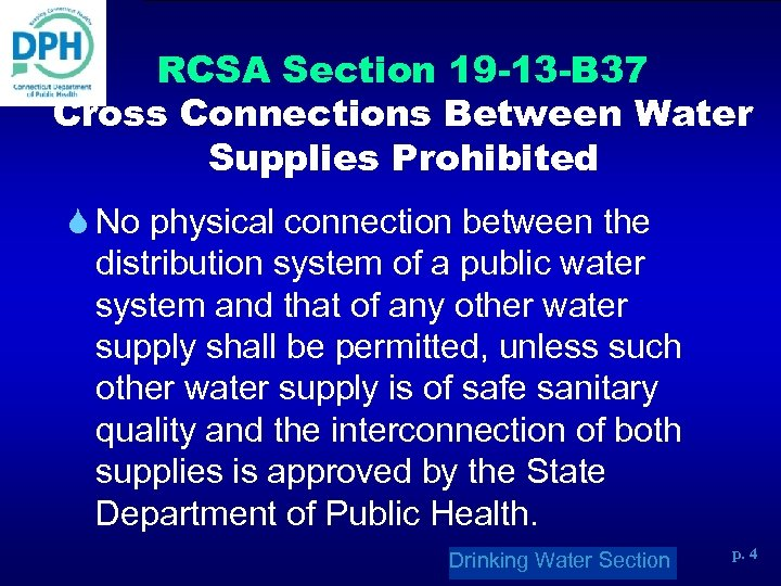 RCSA Section 19 -13 -B 37 Cross Connections Between Water Supplies Prohibited S No