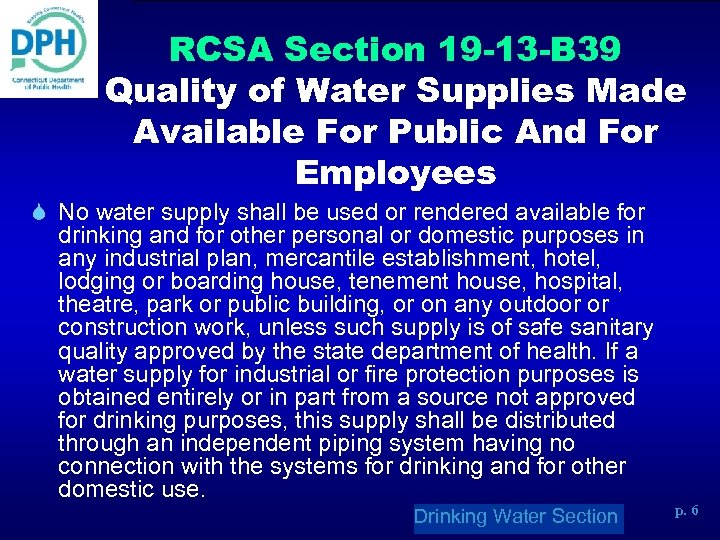 RCSA Section 19 -13 -B 39 Quality of Water Supplies Made Available For Public