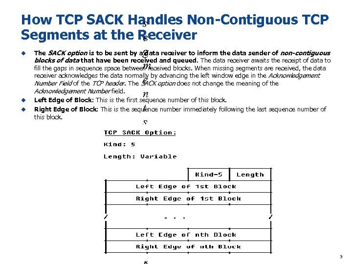 How TCP SACK Handles Non-Contiguous TCP s Segments at the Receiver e u u