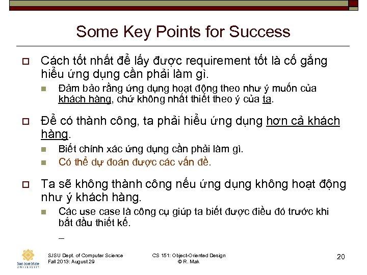 Some Key Points for Success o Cách tốt nhất để lấy được requirement tốt