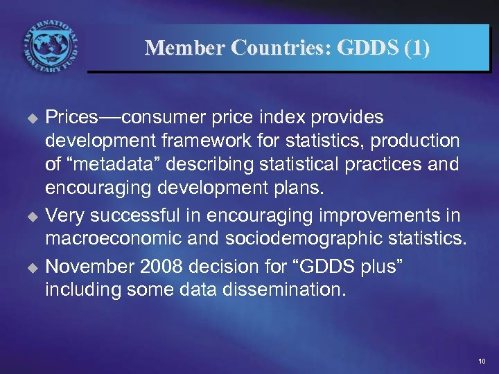 Member Countries: GDDS (1) Prices—consumer price index provides development framework for statistics, production of
