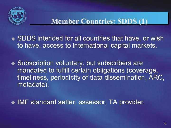 Member Countries: SDDS (1) u SDDS intended for all countries that have, or wish