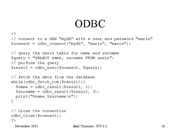 ODBC <? // connect to a DSN