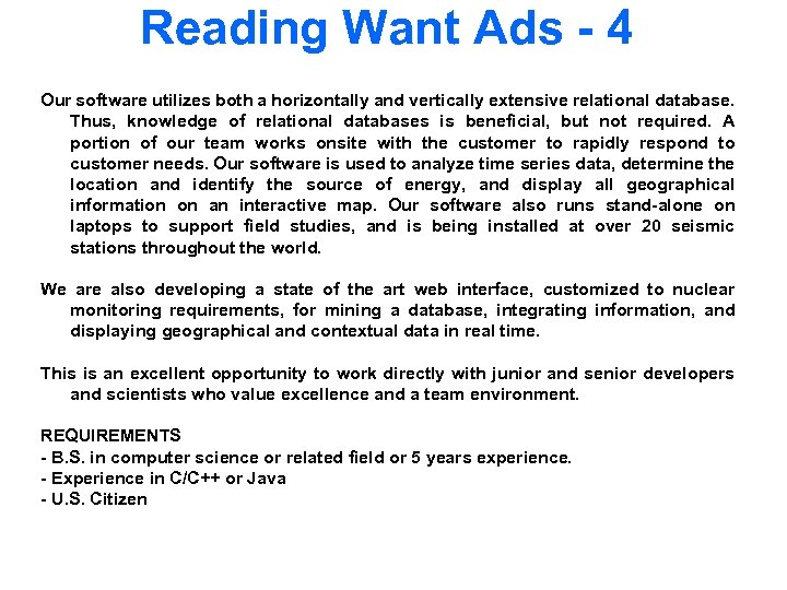 Reading Want Ads - 4 Our software utilizes both a horizontally and vertically extensive
