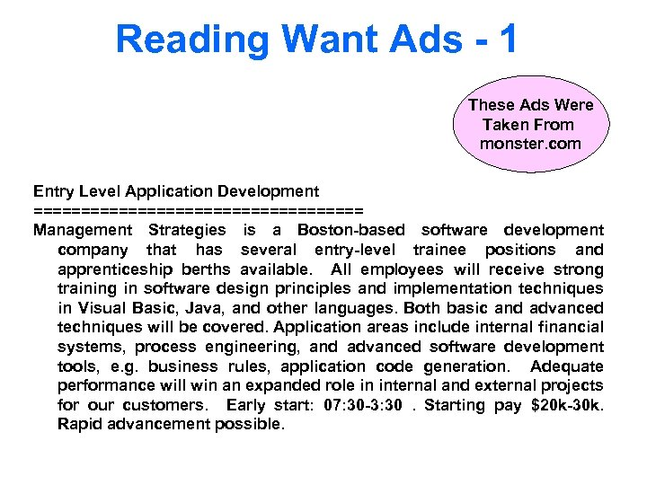Reading Want Ads - 1 These Ads Were Taken From monster. com Entry Level