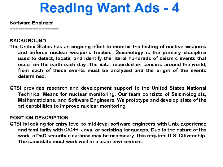 Reading Want Ads - 4 Software Engineer ========= BACKGROUND The United States has an