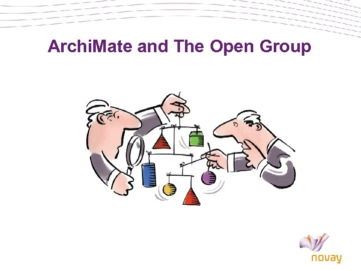 Archi. Mate and The Open Group