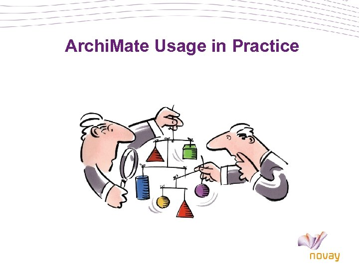 Archi. Mate Usage in Practice