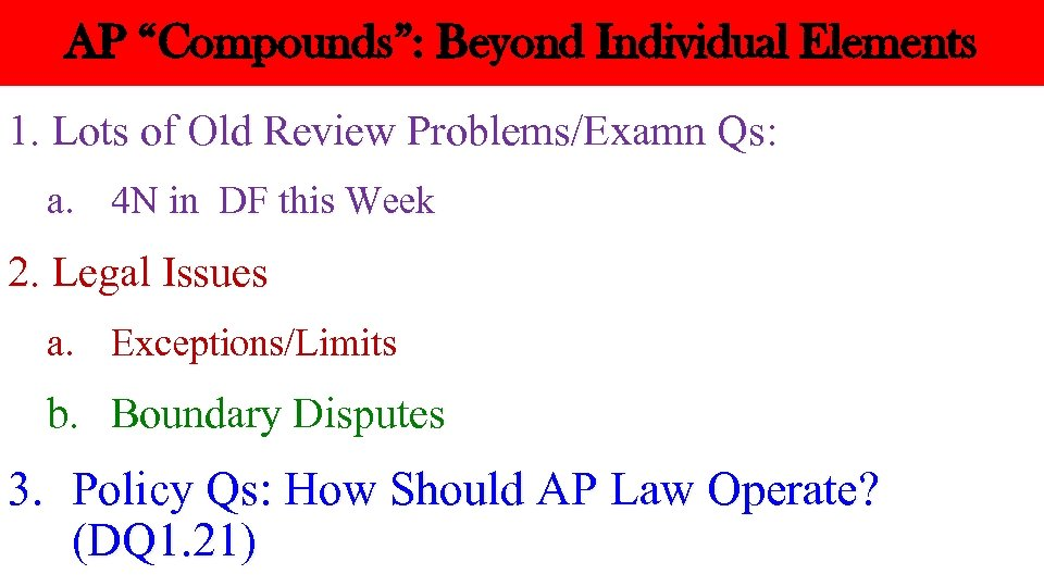 "AP ""Compounds"": Beyond Individual Elements 1. Lots of Old Review Problems/Examn Qs: a. 4"