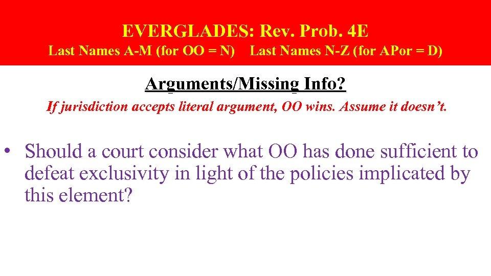 EVERGLADES: Rev. Prob. 4 E Last Names A-M (for OO = N) Last Names