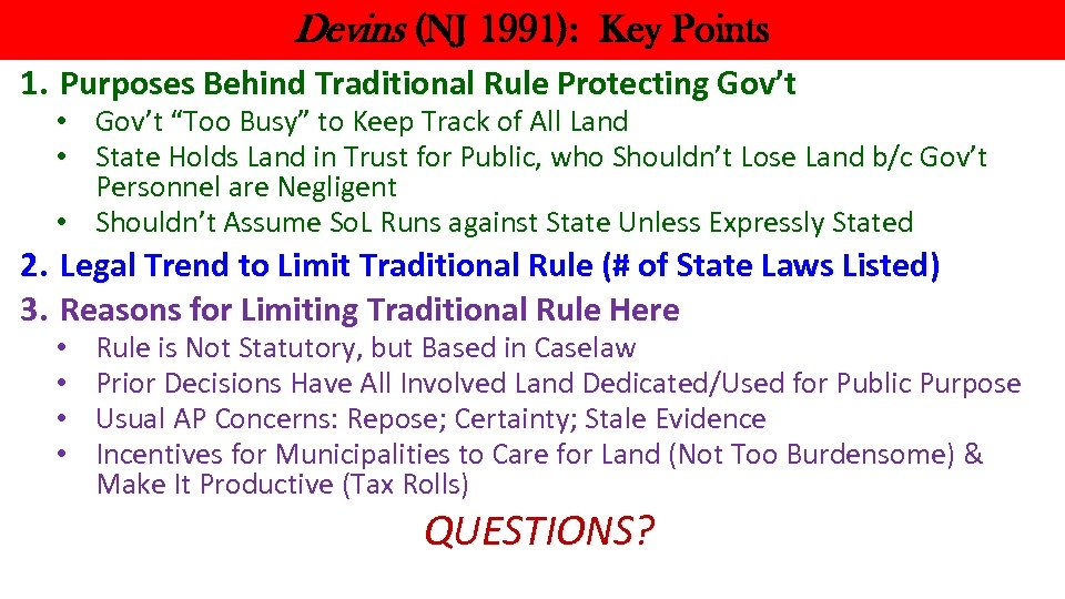 Devins (NJ 1991): Key Points 1. Purposes Behind Traditional Rule Protecting Gov't • Gov't