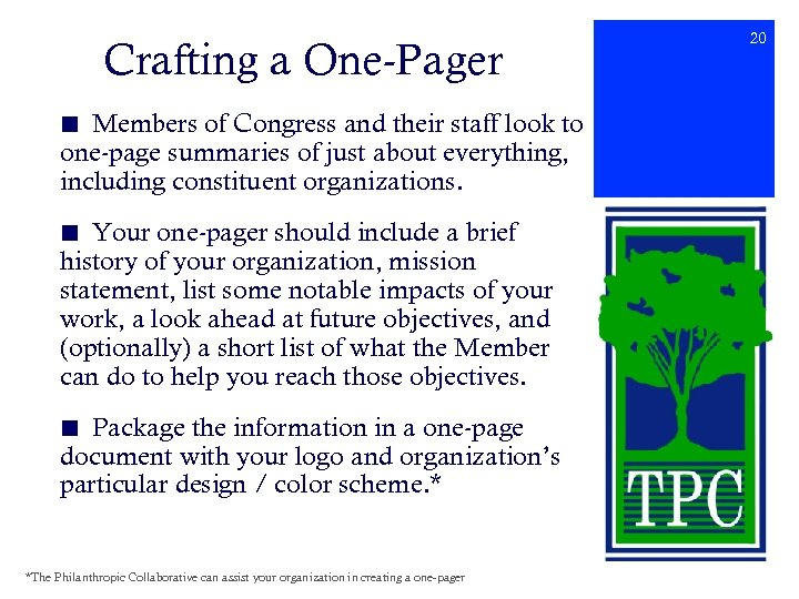 Crafting a One-Pager ■ Members of Congress and their staff look to one-page summaries