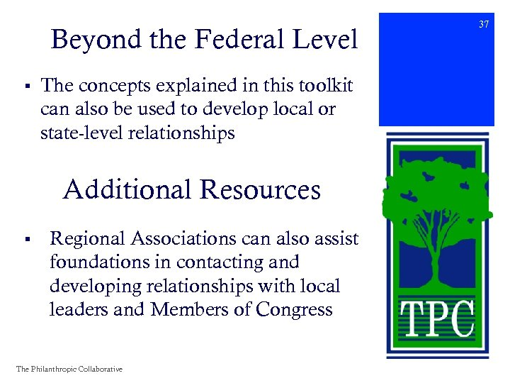 Beyond the Federal Level § The concepts explained in this toolkit can also be