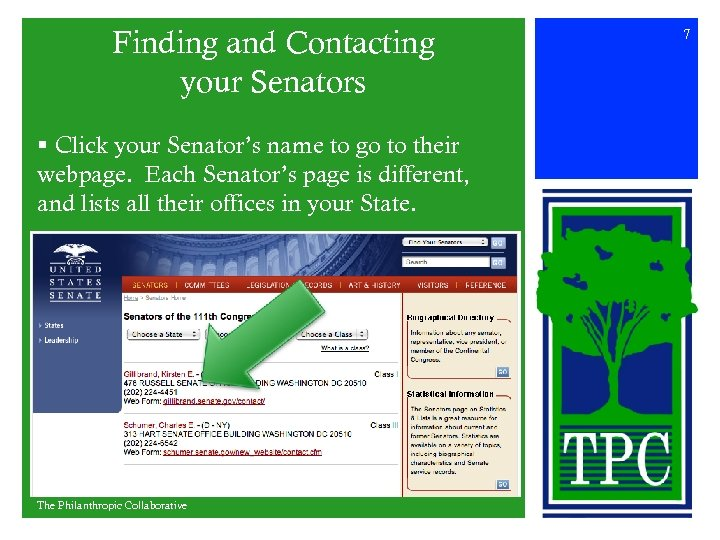 Finding and Contacting your Senators § Click your Senator's name to go to their