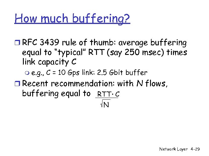 """How much buffering? r RFC 3439 rule of thumb: average buffering equal to """"typical"""""""