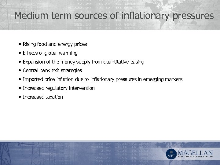 14 Medium term sources of inflationary pressures • Rising food and energy prices •