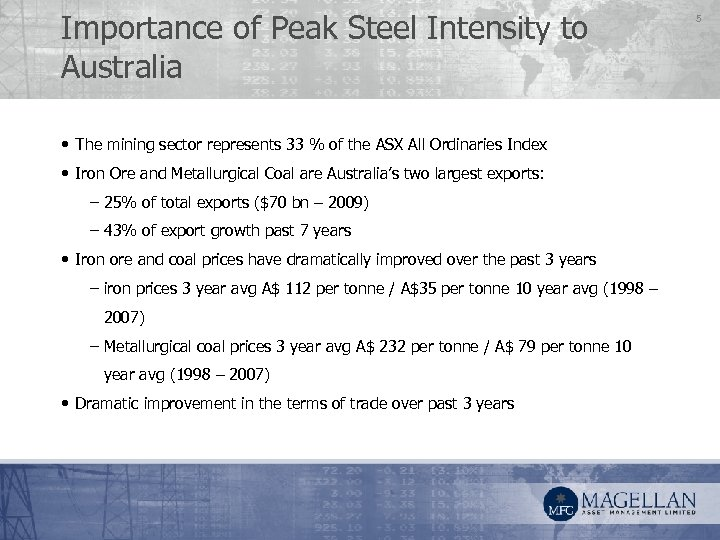 Importance of Peak Steel Intensity to Australia • The mining sector represents 33 %
