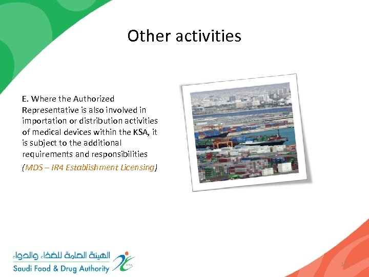 Other activities E. Where the Authorized Representative is also involved in importation or distribution