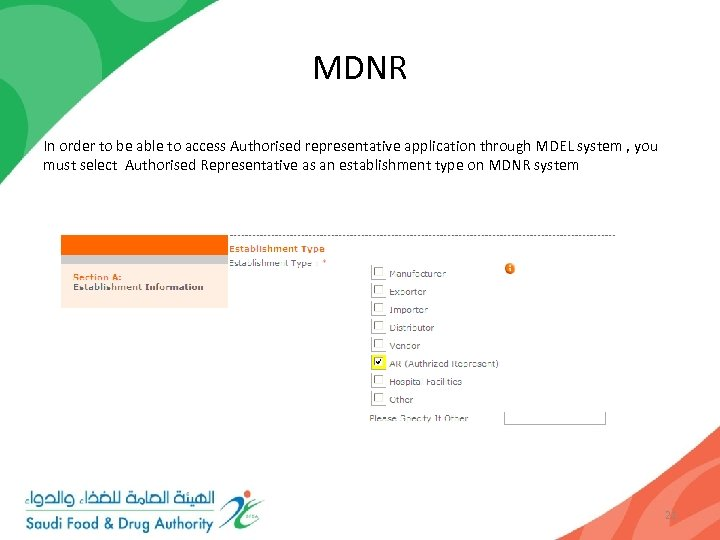 MDNR In order to be able to access Authorised representative application through MDEL system