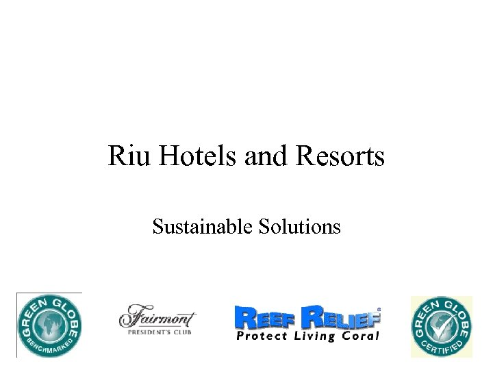 Riu Hotels and Resorts Sustainable Solutions