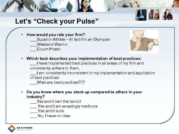 "Let's ""Check your Pulse"" • How would you rate your firm? ___Superior Athlete –"