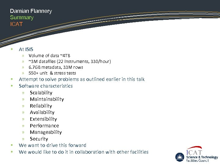 Damian Flannery Summary ICAT • At ISIS » » • • Volume of data